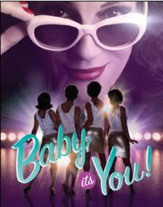 Baby It's You musical