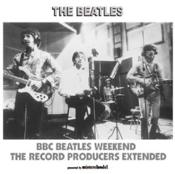 BBC Beatles Weekend - The Record Producers Extended