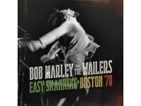 Bob Marley & The Wailers – Easy Skanking in Boston '78