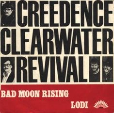 Creedence Clearwater Revival - Bad Moon Rising single