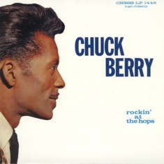 Chuck Berry - Rockin at the Hops