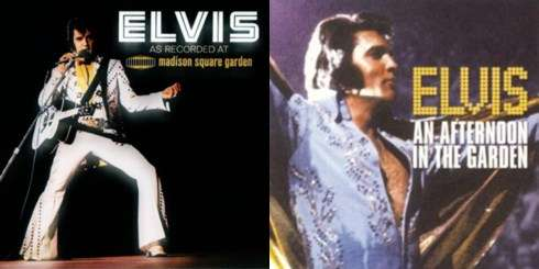 Elvis:  As Recorded At Madison Square Garden and Afternoon in the Garden