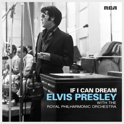 If I Can Dream: Elvis Presley With The Royal Philharmonic Orchestra - US album cover
