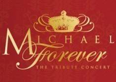 Michael Forever Tribute Concert