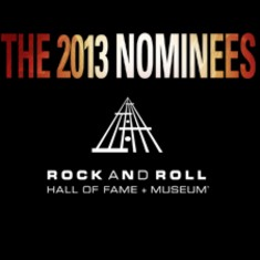 Rock and Roll Hall of Fame 2013 nominees