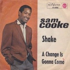 Sam Cooke - A Change Is Gonna Come single