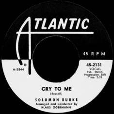 Solomon Burke - Cry to Me single