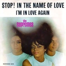The Supremes Stop! In the Name of Love single