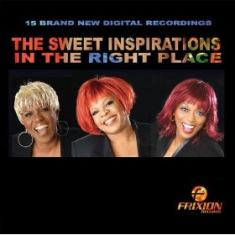 Sweet Inspirations - In The Right Place
