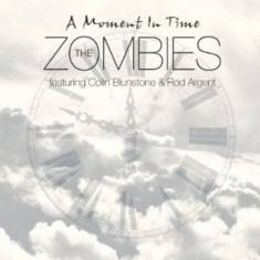 The Zombies - A Moment in Time